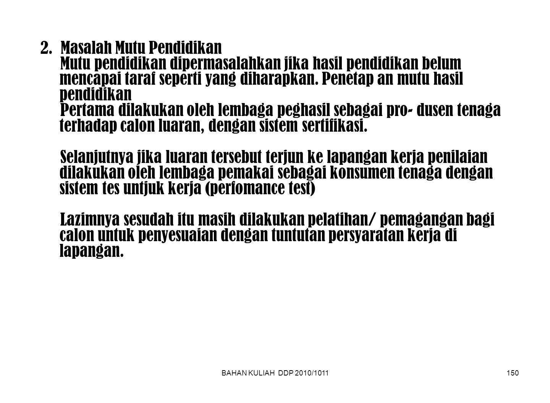 BAHAN KULIAH DDP 2010/1011150 2.