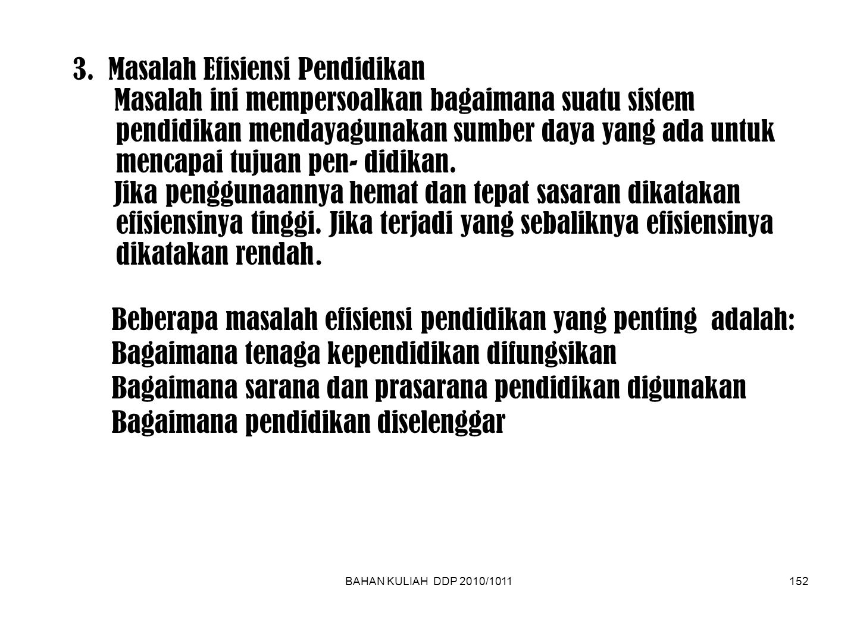 BAHAN KULIAH DDP 2010/1011152 3.