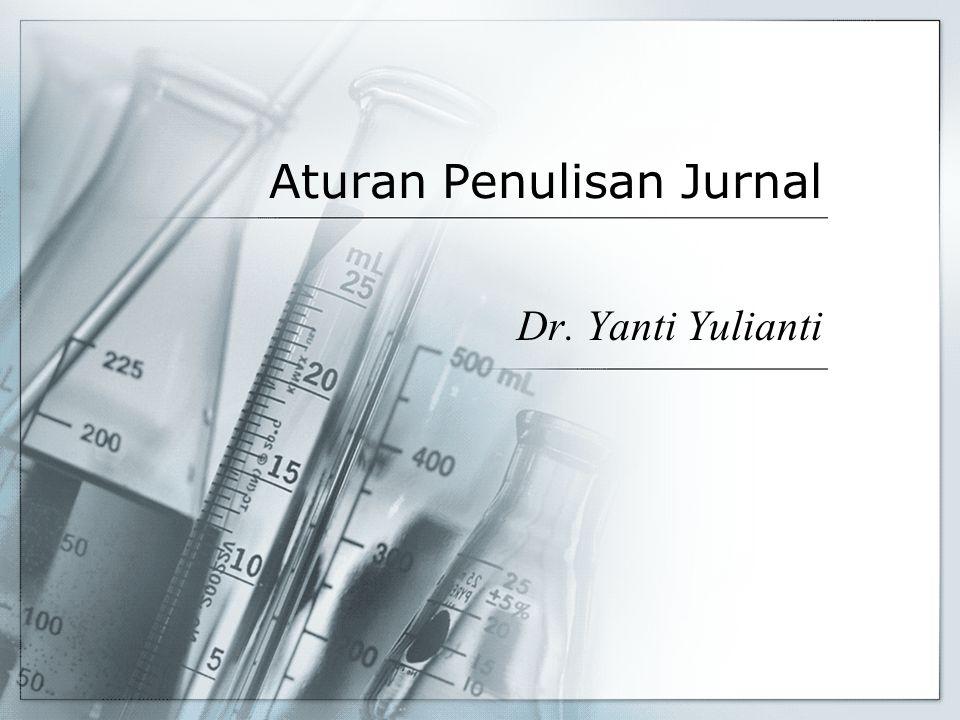 Aturan Penulisan Jurnal Dr. Yanti Yulianti