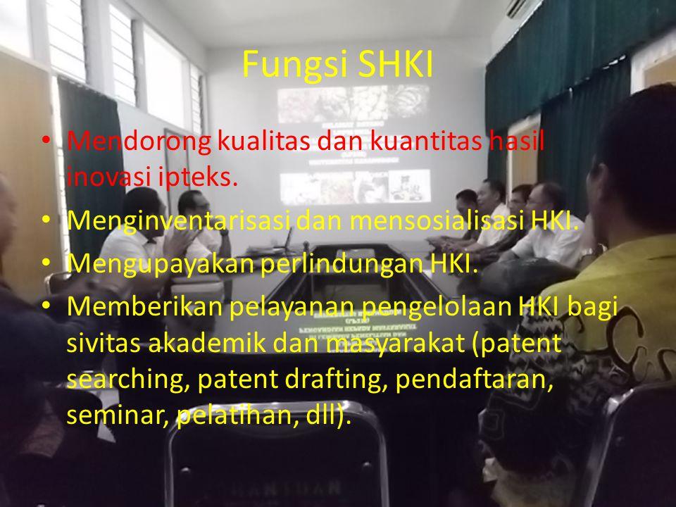 Fungsi SHKI Mendorong kualitas dan kuantitas hasil inovasi ipteks.