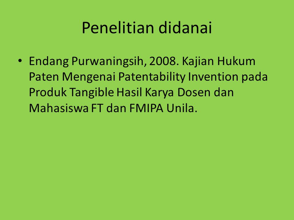 Penelitian didanai Endang Purwaningsih, 2008.