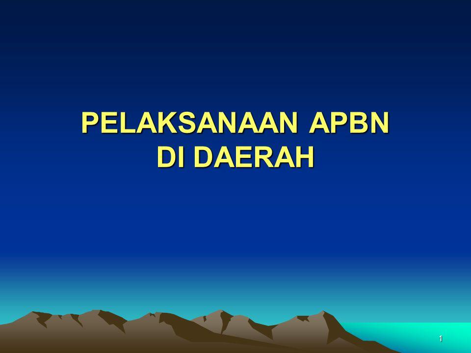 1 PELAKSANAAN APBN DI DAERAH