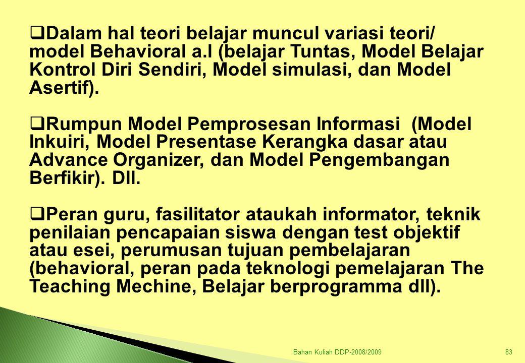 Bahan Kuliah DDP-2008/200984 GERAKAN BARU PENDIDIKAN DAN PENGARUHNYA DI INDONESIA  PENGAJARAN ALAM SEKITAR  PENGAJARAN PUSAT PERHATIAN  SEKOLAH KERJA  PENGAJARAN PROYEK