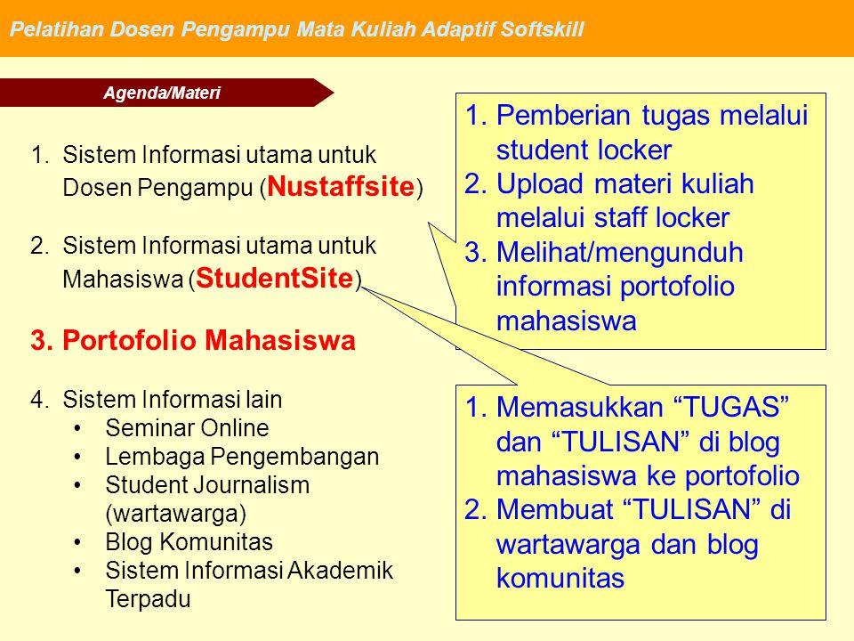 Pelatihan Dosen Pengampu Mata Kuliah Adaptif Softskill 1.Sistem Informasi utama untuk Dosen Pengampu ( Nustaffsite ) 2.Sistem Informasi utama untuk Ma