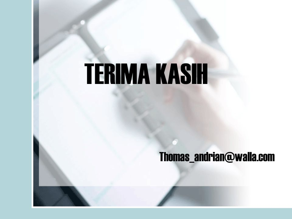 TERIMA KASIH Thomas_andrian@walla.com