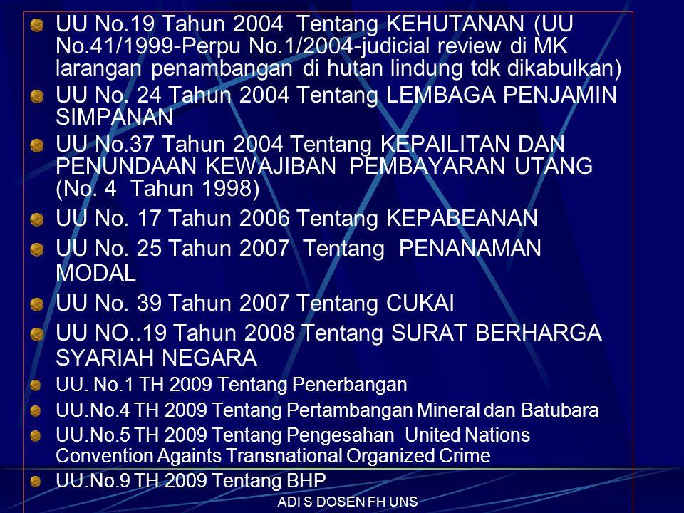 UU No.29 Tahun 2000 Tentang PERLINDUNGAN VARIETAS TANAMAN UU No. 30 Tahun 2000 Tentang RAHASIA DAGANG UU No. 31 Tahun 2000 Tentang DESAIN INDUSTRI UU