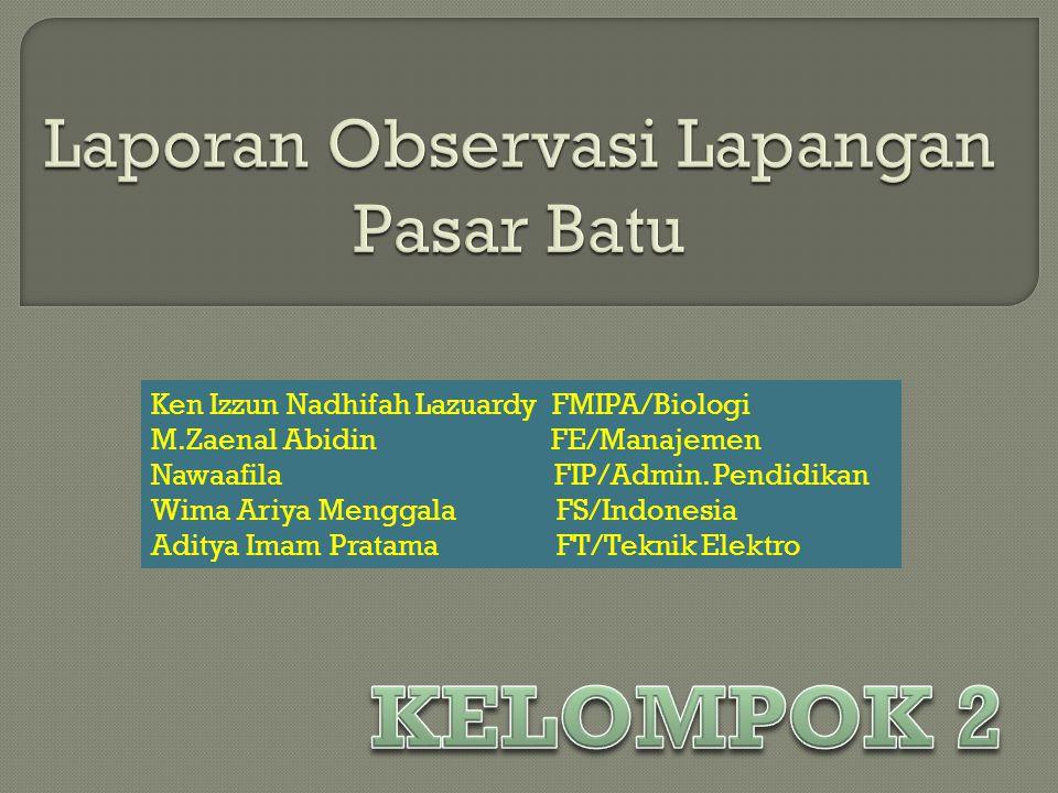 Ken Izzun Nadhifah Lazuardy FMIPA/Biologi M.Zaenal Abidin FE/Manajemen Nawaafila FIP/Admin.