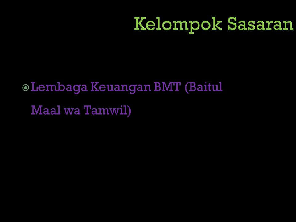  Lembaga Keuangan BMT (Baitul Maal wa Tamwil)