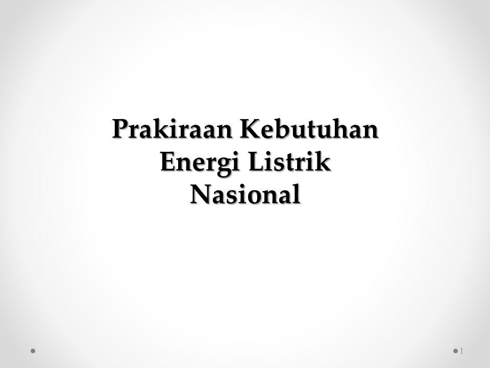 Prakiraan Kebutuhan Energi Listrik Nasional 1
