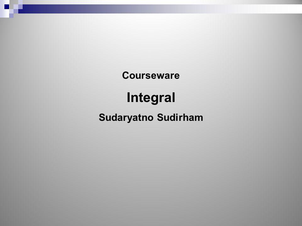 Courseware Integral Sudaryatno Sudirham