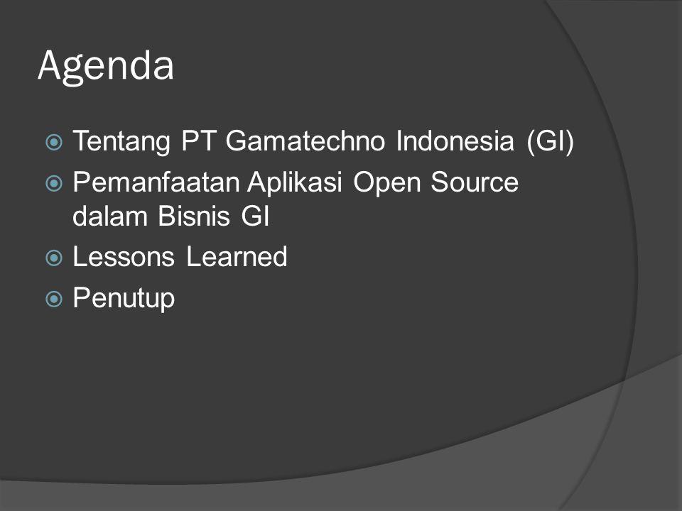 PT Gamatechno Indonesia  Didirikan secara resmi Januari 2005, setelah setahun sebelumnya menjadi unit bisnis PT GMUM (perusahaan holding milik UGM)  Didirikan untuk mengaktualisasikan potensi TI di UGM dan memanfaatkannya untuk revenue- generating activities  Bergerak dalam bidang IT solutions Pengembangan sistem-sistem informasi Smart devices untuk akses (mis: RFID) IT consulting Hardware dan infrastruktur