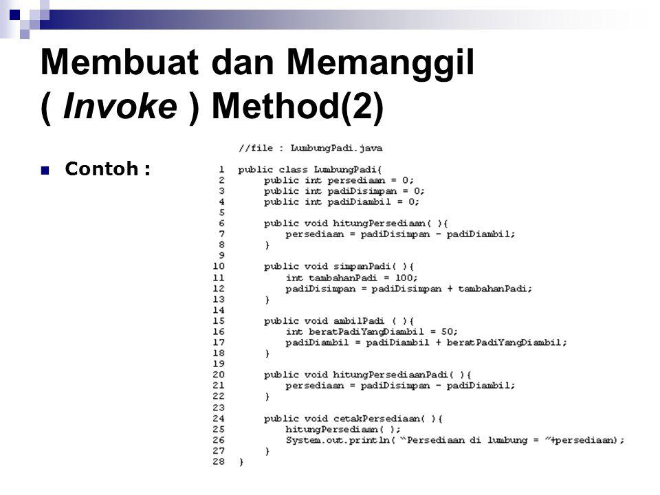 Membuat dan Memanggil ( Invoke ) Method(2) Contoh :