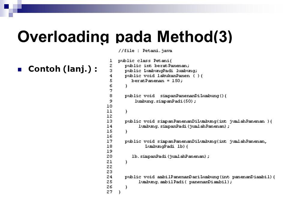 Overloading pada Method(3) Contoh (lanj.) :