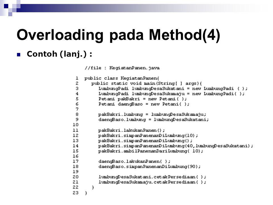 Overloading pada Method(4) Contoh (lanj.) :