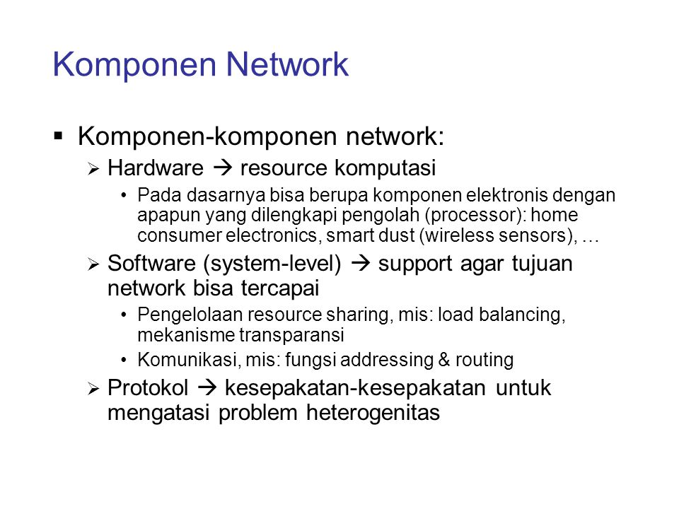 Komponen Hardware Wireless sensor Internet-ready refrigerator Car computer Wrist watch with Personal-Area-Network capability