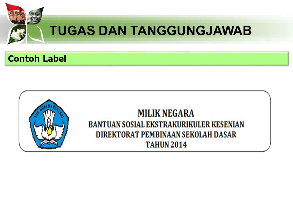 TUGAS DAN TANGGUNGJAWAB Contoh Label