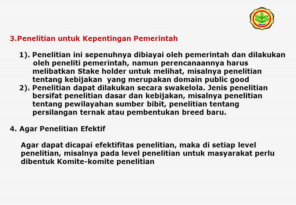3.Penelitian untuk Kepentingan Pemerintah 1).