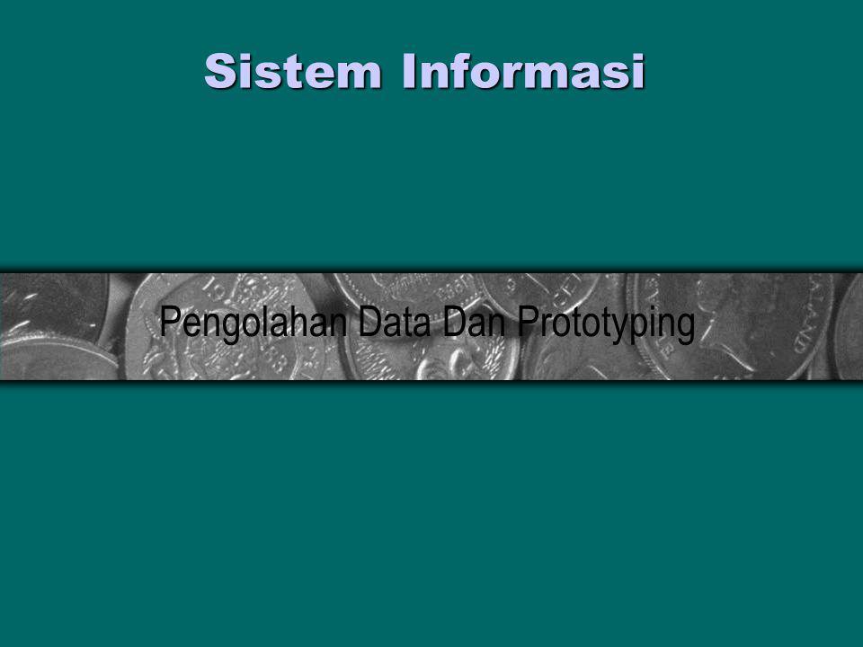 Sistem Informasi Pengolahan Data Dan Prototyping