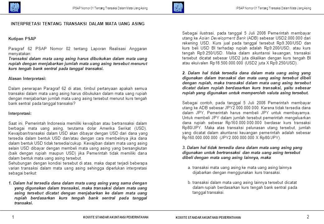IPSAP Nomor 01 Tentang Transaksi Dalam Mata Uang Asing KOMITE STANDAR AKUNTANSI PEMERINTAHAN IPSAP Nomor 01 Tentang Transaksi Dalam Mata Uang Asing KO