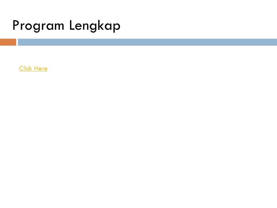 Program Lengkap Click Here