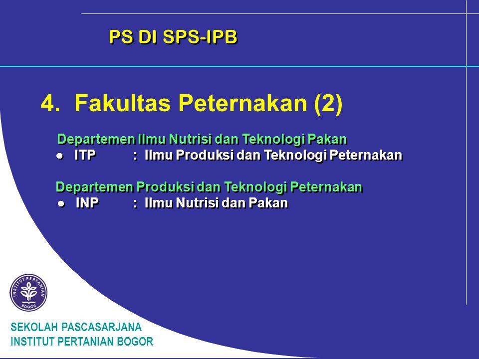 SEKOLAH PASCASARJANA INSTITUT PERTANIAN BOGOR PS DI SPS-IPB 5.