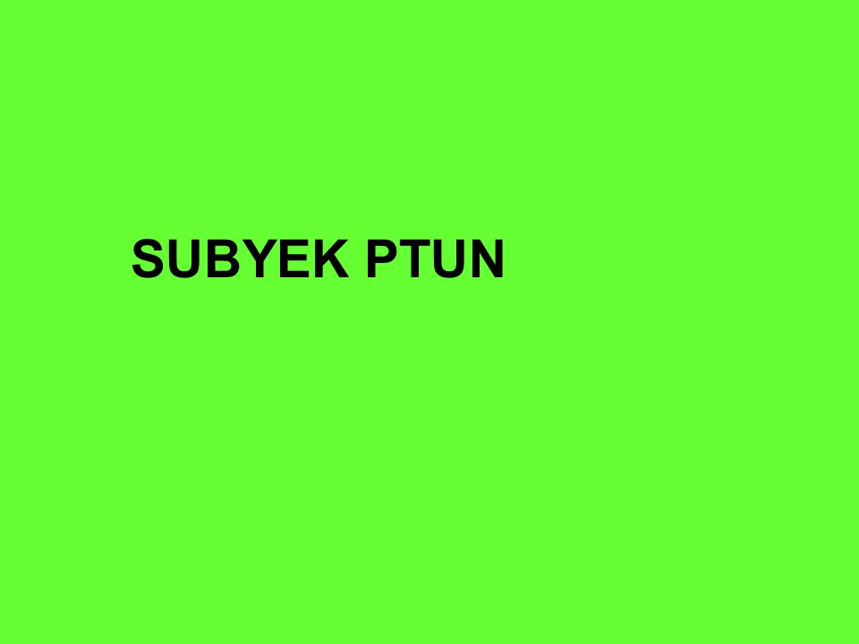SUBYEK PTUN