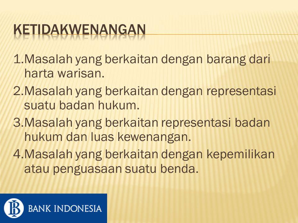 1.Masalah yang berkaitan dengan barang dari harta warisan.
