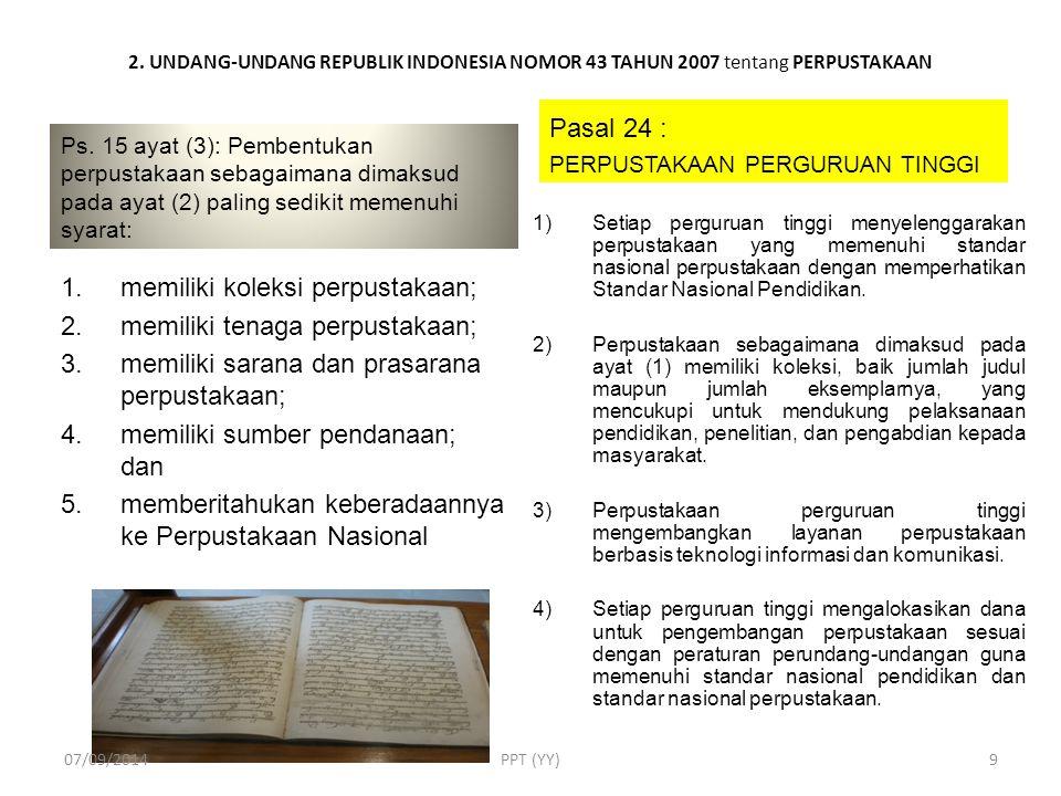 2.UNDANG-UNDANG REPUBLIK INDONESIA NOMOR 43 TAHUN 2007 tentang PERPUSTAKAAN Ps.