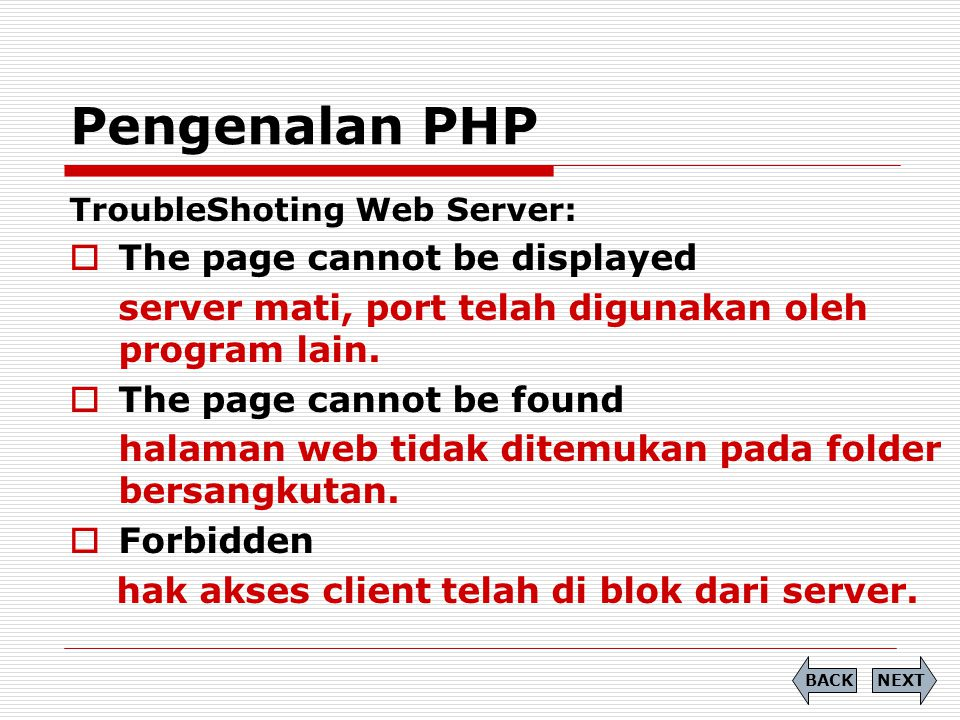 Pengenalan PHP TroubleShoting Web Server:  The page cannot be displayed server mati, port telah digunakan oleh program lain.