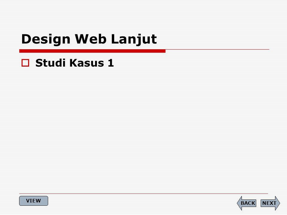 Design Web Lanjut NEXTBACK  Studi Kasus 1 VIEW