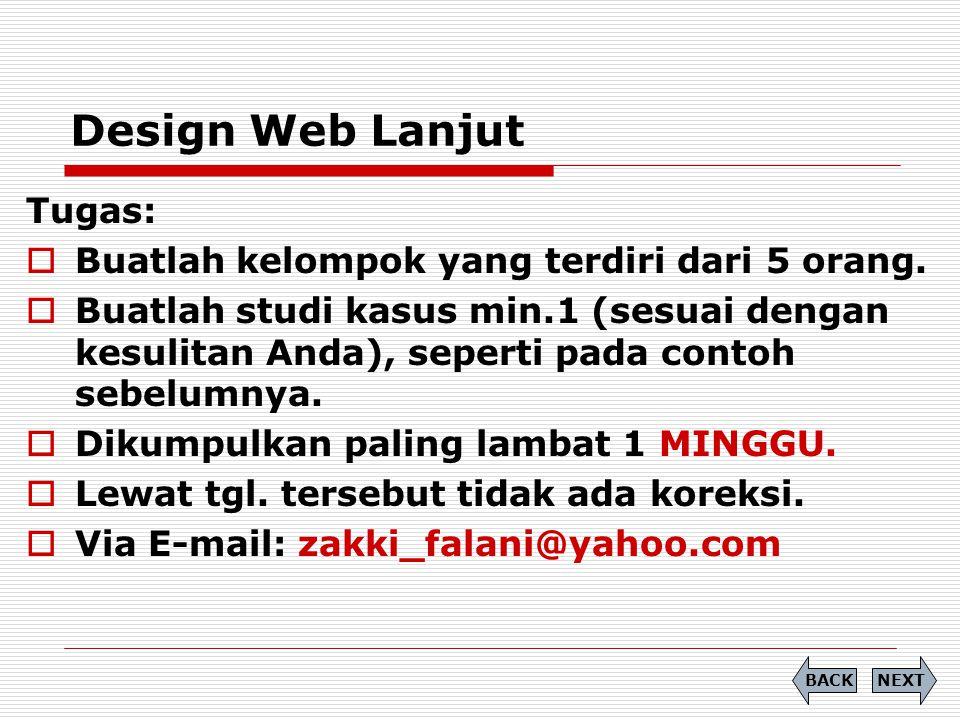 Design Web Lanjut NEXTBACK Tugas:  Buatlah kelompok yang terdiri dari 5 orang.