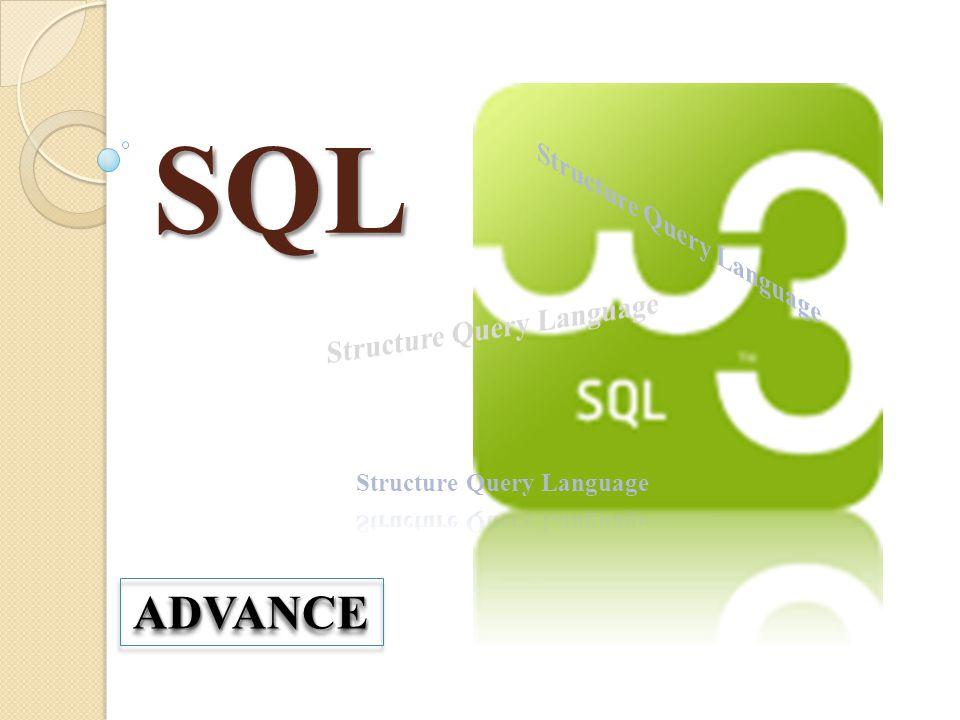 SQL ADVANCEADVANCE