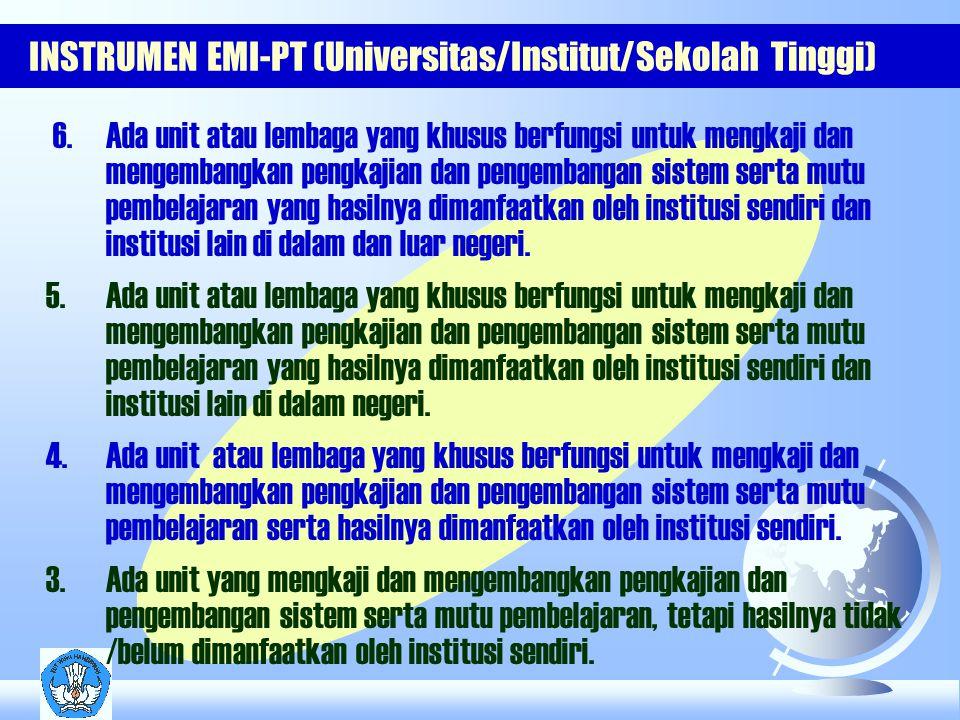 INSTRUMEN EMI-PT (Universitas/Institut/Sekolah Tinggi) 6.