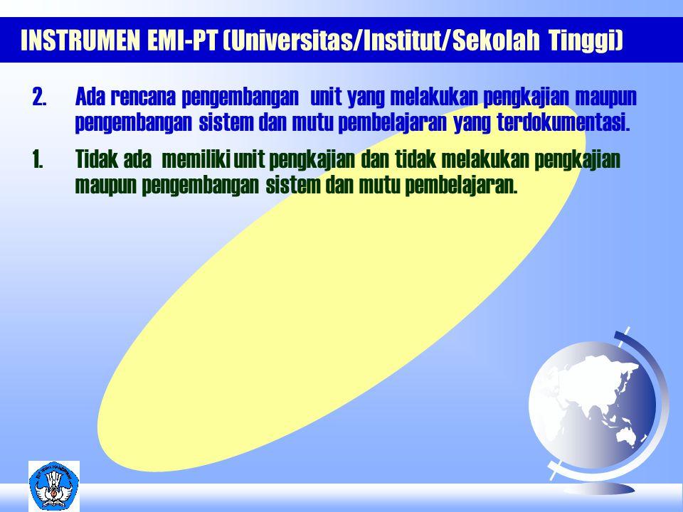 INSTRUMEN EMI-PT (Universitas/Institut/Sekolah Tinggi) 2.