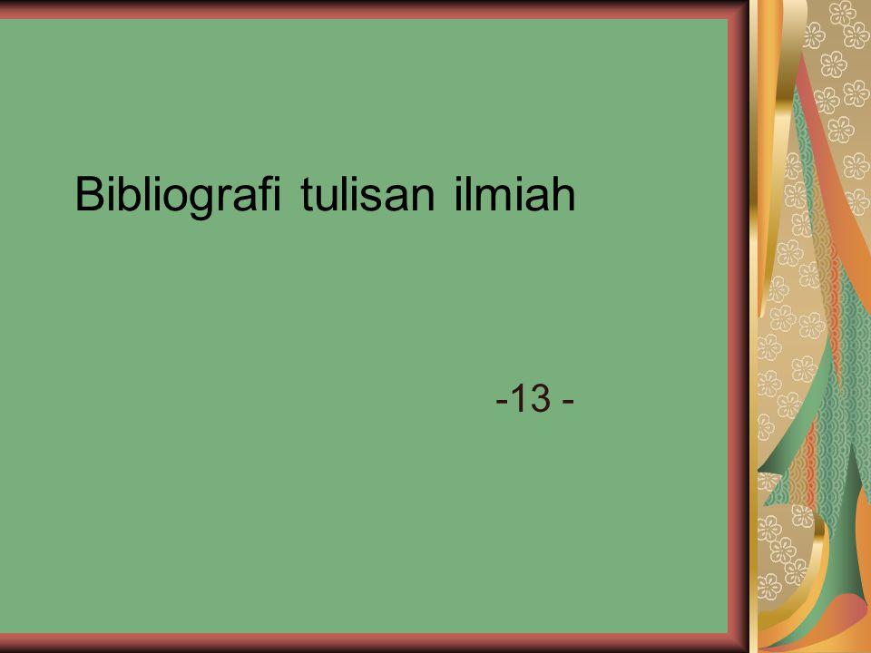 Bibliografi tulisan ilmiah -13 -