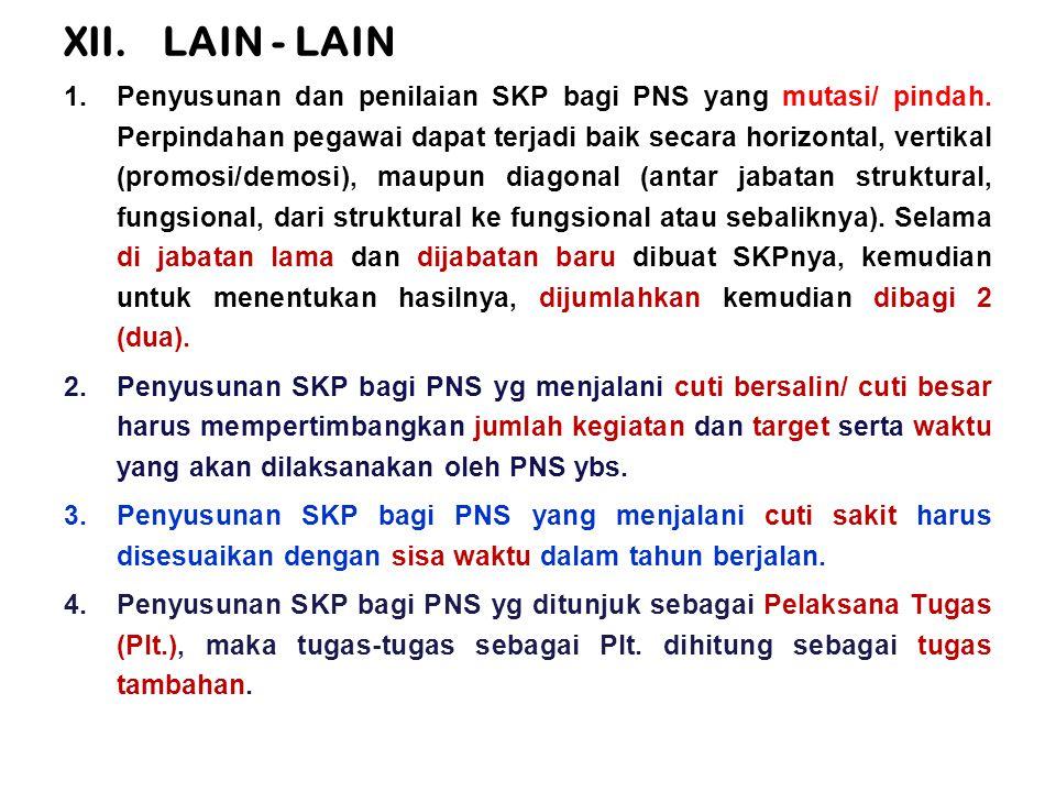 1.Penyusunan dan penilaian SKP bagi PNS yang mutasi/ pindah.