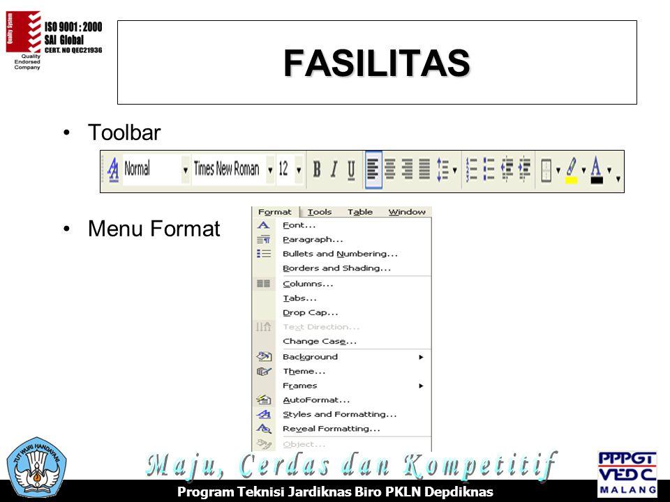 FASILITAS Program Teknisi Jardiknas Biro PKLN Depdiknas Toolbar Menu Format