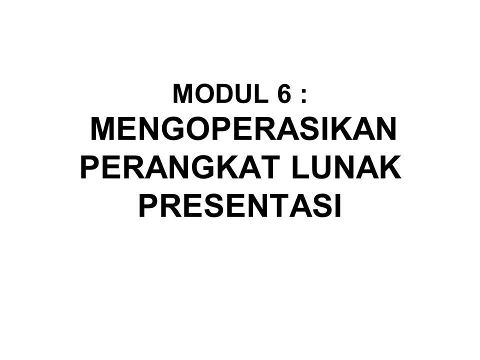3.2.MATERI PEMELAJARAN KEGIATAN BELAJAR 2 3.2.1.MENGENALI MENU-MENU PRESENTASI 3.2.2.