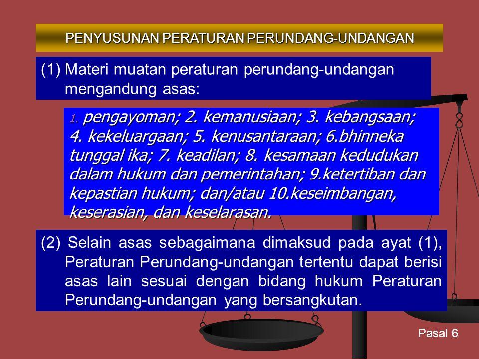 a. mengatur lebih lanjut ketentuan Undang-Undang Dasar Negara Republik Indonesia Tahun 1945 yang meliputi: hak-hak asasi manusia; hak-hak asasi manusi
