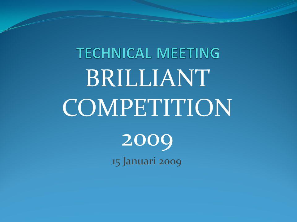 15 Januari 2009 BRILLIANT COMPETITION 2009