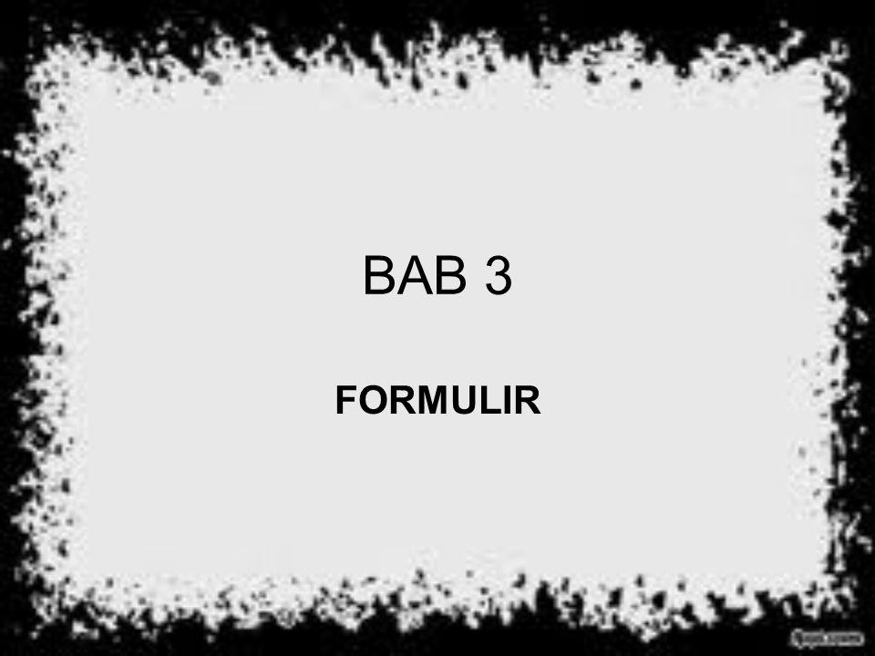 BAB 3 FORMULIR