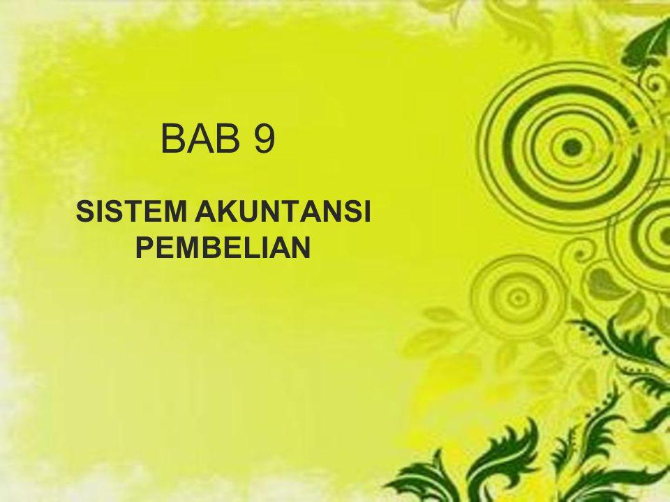 BAB 9 SISTEM AKUNTANSI PEMBELIAN