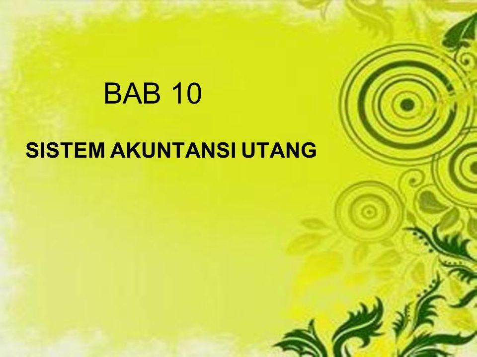 BAB 10 SISTEM AKUNTANSI UTANG