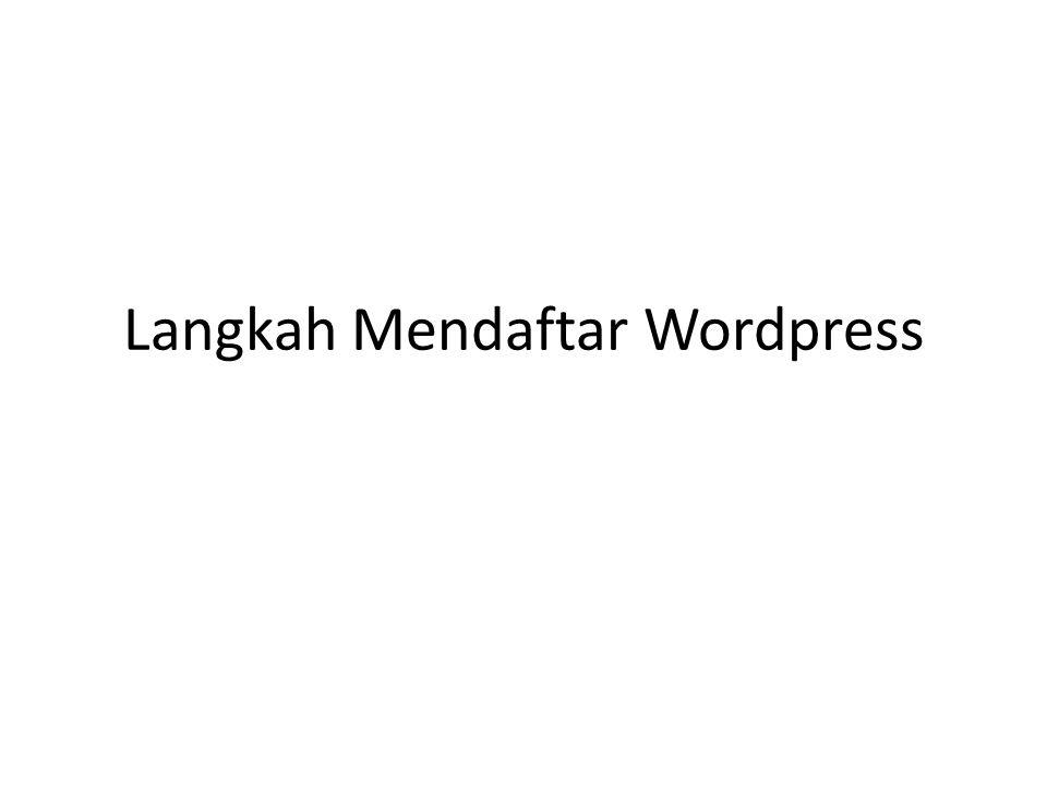 Langkah Mendaftar Wordpress