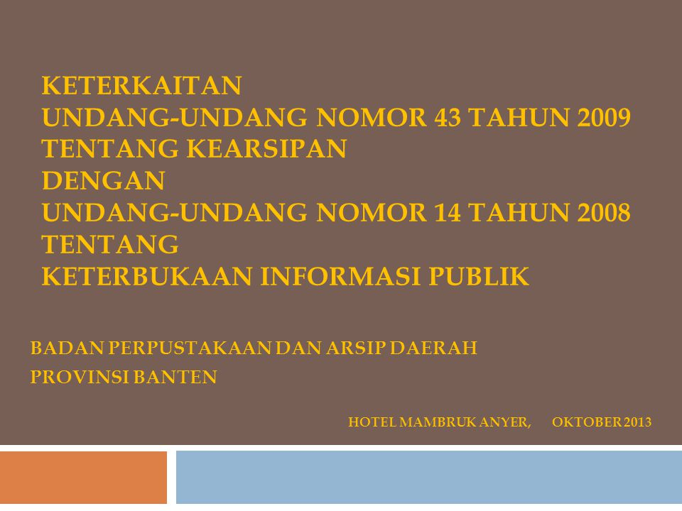 KEWAJIBAN PENYEDIAAN INFORMASI PUBLIK Berlaku 2 (dua) tahun sejak tanggal diundangkan (Pasal 64) Diundangkan pada tanggal 30 April 2008 Mulai berlaku tanggal 30 April 2010