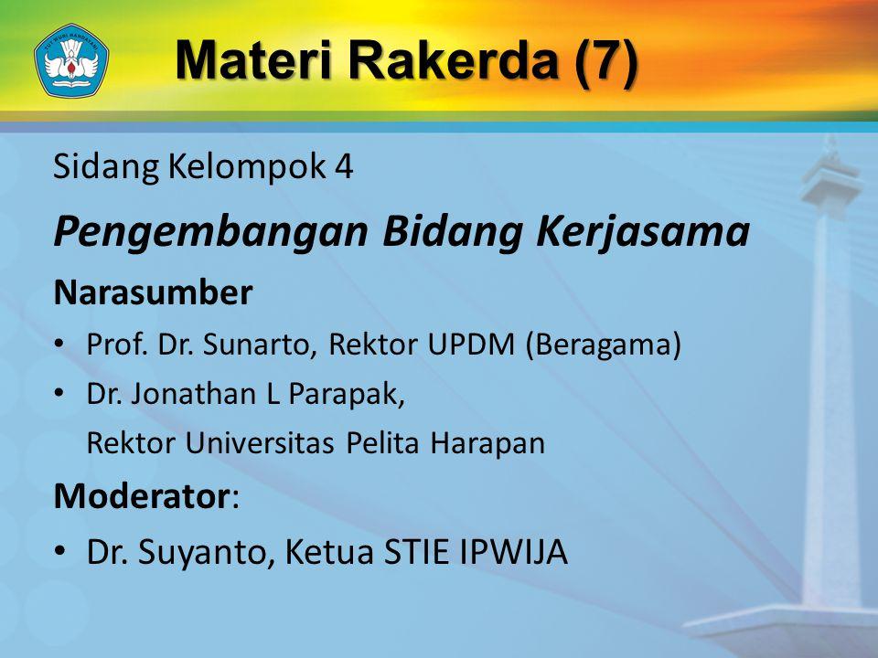 Sidang Kelompok 4 Pengembangan Bidang Kerjasama Narasumber Prof.