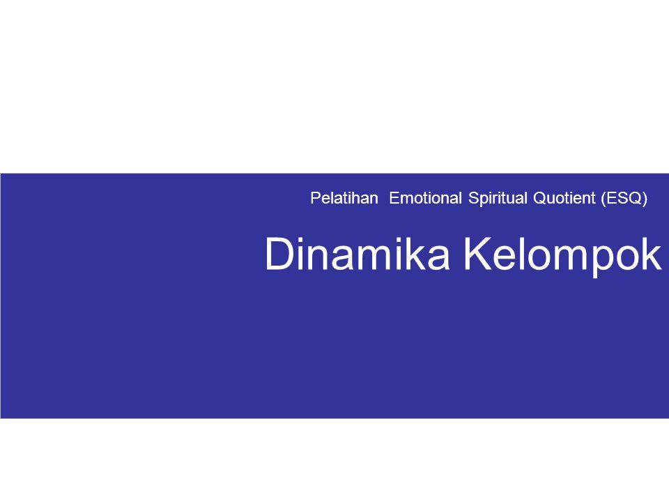 Pelatihan Emotional Spiritual Quotient (ESQ) Dinamika Kelompok