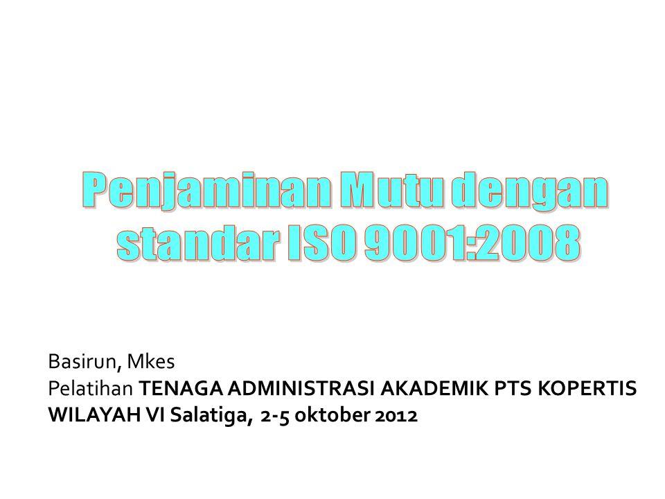 Basirun, Mkes Pelatihan TENAGA ADMINISTRASI AKADEMIK PTS KOPERTIS WILAYAH VI Salatiga, 2-5 oktober 2012