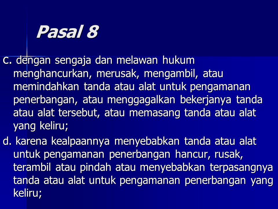 Pasal 8 c.