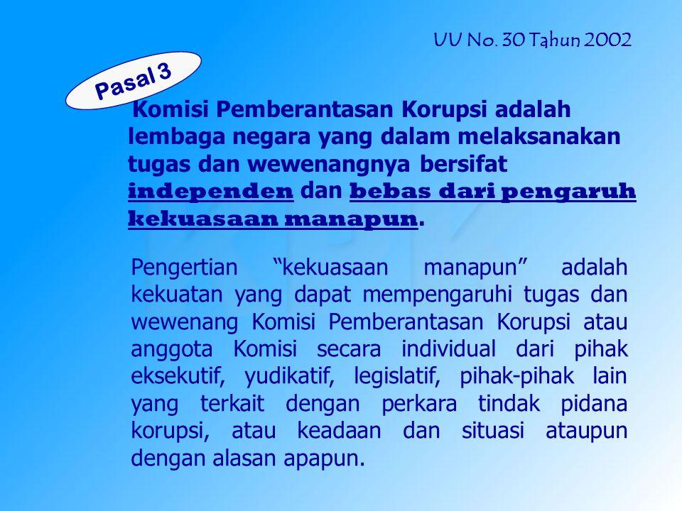 Pemberantasan TPK Ps.1 butir 3 UU No.